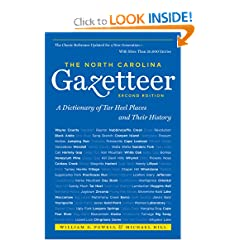 The North Carolina Gazetteer: A Dictionary of Tar Heel Places and Their History, 2nd Ed by William S. Powell and Michael Hill