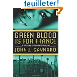 Green Blood is for France: A Timothy O'Mahony Novel