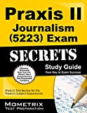 Praxis II Journalism (5223) Exam Secrets