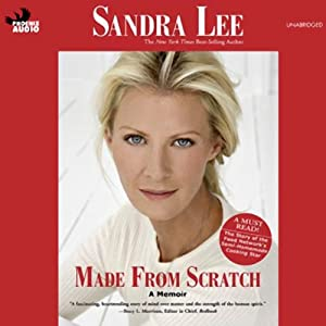 Made From Scratch: A Memoir | [Sandra Lee]