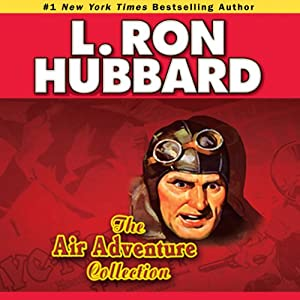 Air Adventures Audio Collection, Volume 2 | [L. Ron Hubbard]