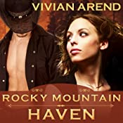 Rocky Mountain Haven: Six Pack Ranch Series, Book 2 | [Vivian Arend]