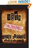 Meth Uncensored