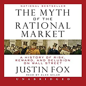 The Myth of the Rational Market Audiobook