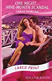 One Night...Nine-Month Scandal (Mills & Boon Largeprint Romance)