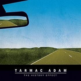 Tarmac Adam