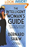 The Intelligent Woman's Guide: To Soc...