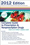 Complete Guide to Prescription & Nonprescription Drugs 2012