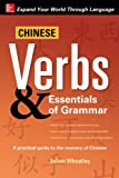 Chinese Verbs & Essentials of Grammar
