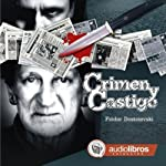 Crimen y Castigo [Crime and Punishment] | Fiodor Dostoievski