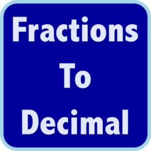 Fast Decimals To Fractions