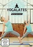 Yogalates Das Beste aus Yoga und Pilates Fit by Ines Vogel