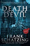 Death and the Devil: A Novel (006164661X) by Schatzing, Frank