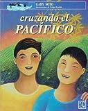 Cruzando el Pacífico (A la Orilla del Viento) (Spanish Edition)