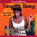 Tempest Rising (       UNABRIDGED) by Diane McKinney-Whetstone Narrated by Susan Spain
