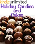 Holiday Candies and Cakes (Delicious...