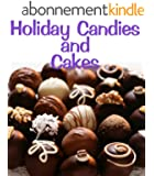 Holiday Candies and Cakes (Delicious Mini Book Book 10) (English Edition)