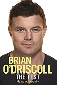 Brian O'Driscoll Autobiography The Test