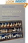 Egypt, Greece, and Rome: Civilization...