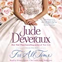 For All Time: A Nantucket Brides Novel, Book 2 (       UNABRIDGED) by Jude Deveraux Narrated by Kirsten Potter