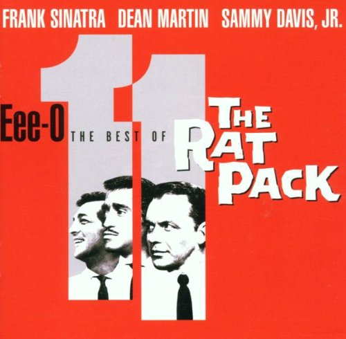 Frank Sinatra - Eee-O-11: The Best of the Rat Pack - Zortam Music