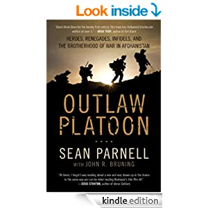 outlaw platoon heroes renegades infidels and the brotherhood of war