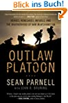 Outlaw Platoon: Heroes, Renegades, In...