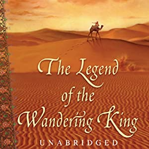 The Legend of the Wandering King Audiobook