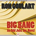 Big Bang (       UNABRIDGED) by Ron Goulart Narrated by Ray Chase