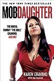 """Mob Daughter: The Mafia, Sammy """"The Bull"""" Gravano, and Me!"""