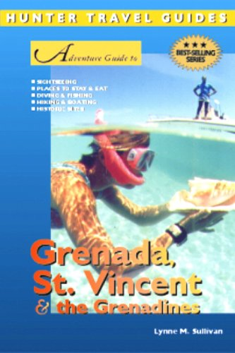 Grenada, St. Vincent & the Grenadines Adventure Guide (Adventure Guides)