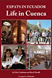 img - for Expats in Ecuador: Life In Cuenca book / textbook / text book