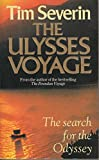 "The Ulysses Voyage: Sea Search for the "" Odyssey "" (0099544202) by Tim Severin"