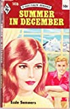 Summer in December (Harlequin Romance #1416) (0373014163) by Essie Summers