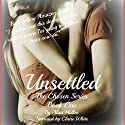 Unsettled: The Chosen, Book 1 (       UNABRIDGED) by Alisa Mullen Narrated by Claire White