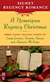 img - for A Homespun Regency Christmas: Signet Regency Romance (InterMix) book / textbook / text book