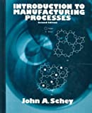 img - for Introduction to Manufacturing Processes:2nd (Second) edition book / textbook / text book