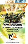 How To Become a Royal Marines Command...