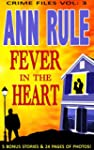 A Fever In The Heart (Ann Rule's Crim...