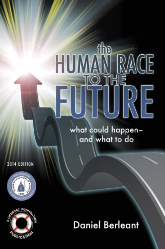 The Human Race to the Future: What Could Happen - and What to Do [2014 edition]