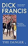 The Danger (0425236323) by Dick Francis
