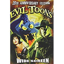 Evil Toons - 20th Anniversary Edition