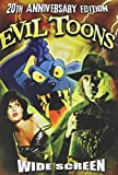 Evil Toons: 20th Anniversary Edition [Import]