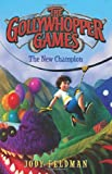 img - for By Jody Feldman The Gollywhopper Games: The New Champion (Hardcover) May 27, 2014 book / textbook / text book