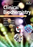 img - for Clinical Biochemistry: An Illustrated Colour Text, 5e book / textbook / text book