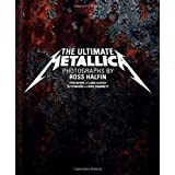 Ultimate Metallicaby Ross Halfin