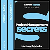 Project Management: Collins Business Secrets | [Matthew Bachelor]