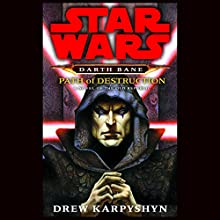 Path of Destruction: Star Wars Legends (Darth Bane) Audiobook by Drew Karpyshyn Narrated by Jonathan Davis