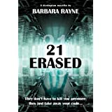 21 Erased (Dystopian Novella) (English Edition)di Barbara Rayne
