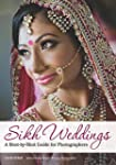 Sikh Weddings: A Shot-by-Shot Guide f...